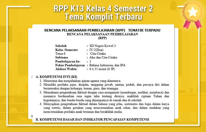 RPP K13 Kelas 4 Semester 2 Tema Komplit Terbaru