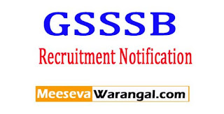 GSSSB (Gujarat Gaun Seva Pasandgi Mandal) Recruitment Notification 2017
