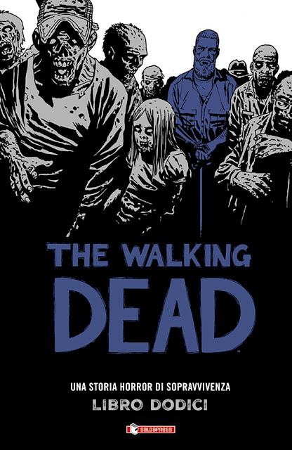 THE WALKING DEAD – LIBRO DODICI Hard Cover