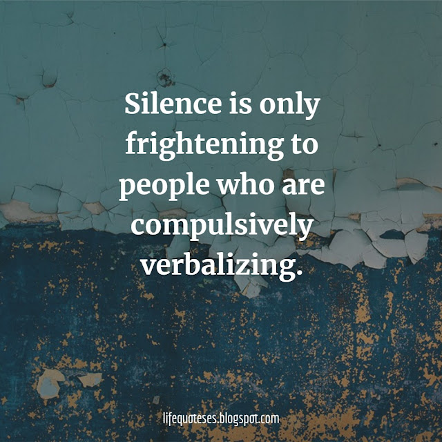 new Silence Quotes