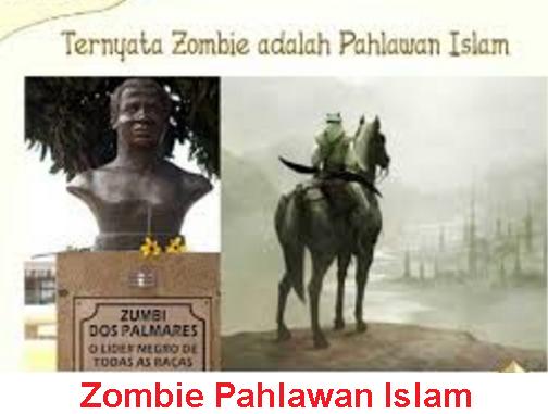 Gempar..! Ternyata Zombie Adalah Pahlawan Islam di Brazil