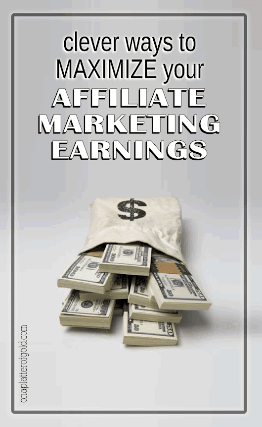 Easily Maximise Your Affiliate Marketing Earnings With These SimpleTricks