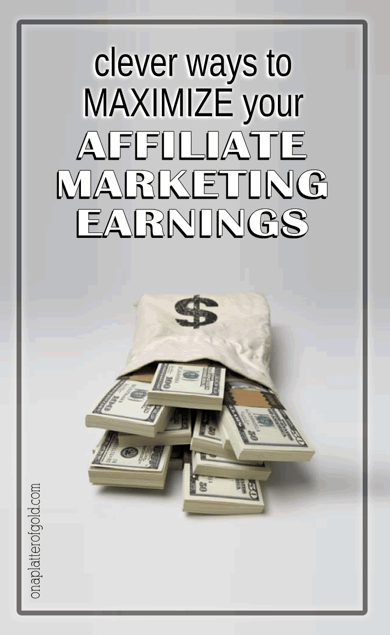 How To Easily Maximise Your Affiliate Marketing Earnings