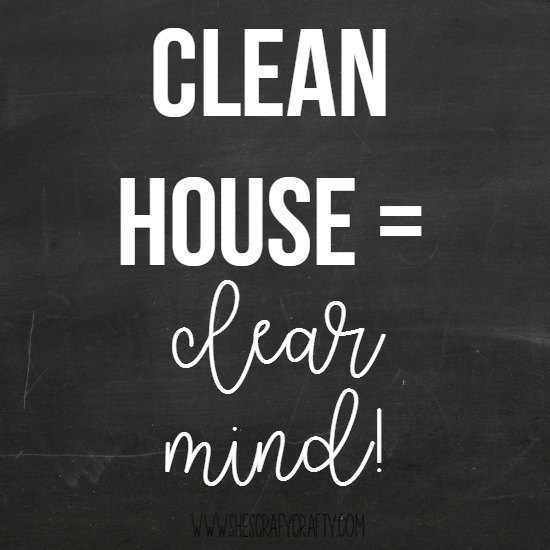 clean house = clear mind!