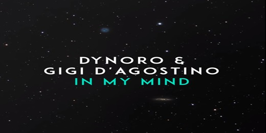 Dynoro and Gigi D'Agostino - In My Mind Lyrics