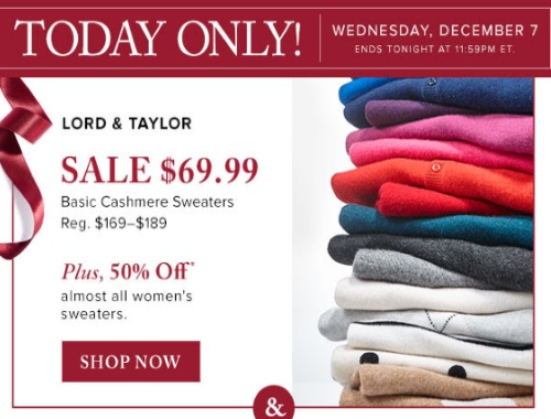 Hudson's Bay Lord & Taylor Cashmere Sweaters $69.99 + 50% Off Women's Sweaters