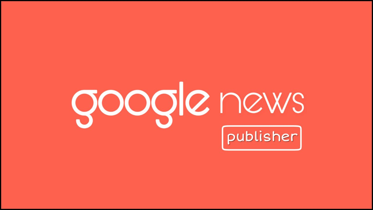 Google-news-publisher