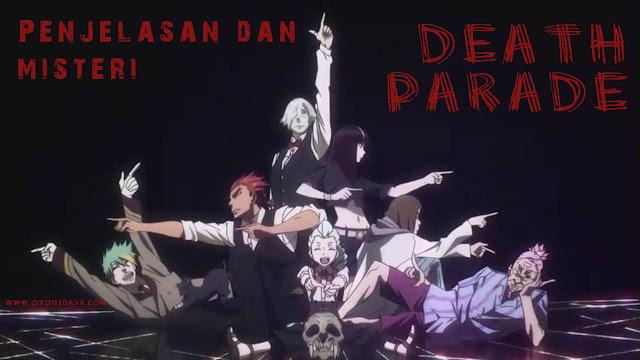 Penjelasan dan Misteri Death Parade.