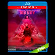 Mandy (2018) BRRip 720p Audio Dual Latino-Ingles