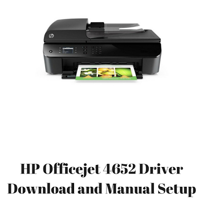 HP Officejet 4652 Driver Download and Manual Setup