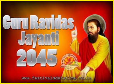 2045 Guru Ravidas Jayanti Date & Time, 2045 Ravidas Jayanti Calendar