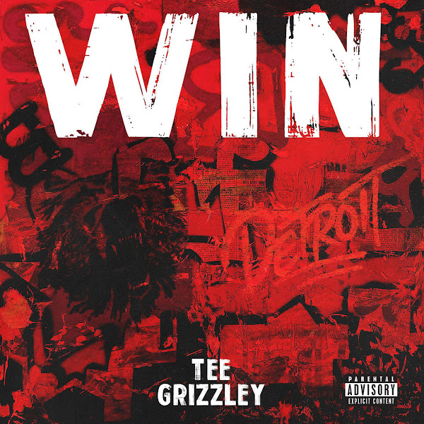 Tee Grizzley - Win - Single Cover