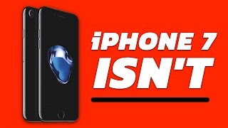 The iPhone 7 Isn't