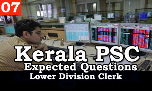 Kerala PSC - Expected/Model Questions for LD Clerk - 7