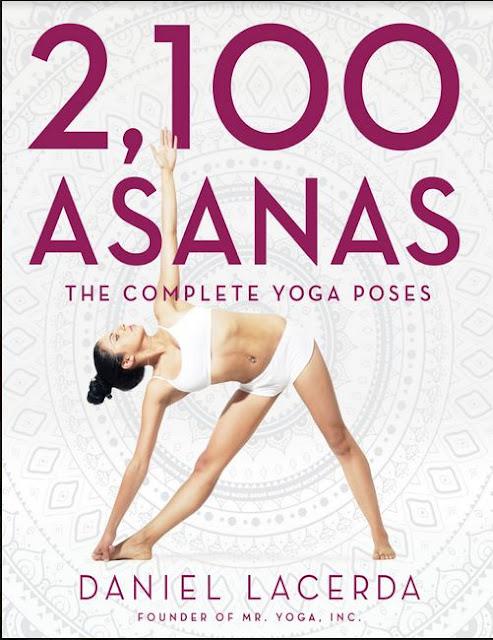 2100 ASANAS THE COMLETE YOGA POSES BY DANIEL LACERDA