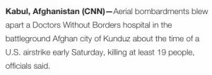 CNN e o New York Times tentam obscurecer o ataque ao Hospital afegão