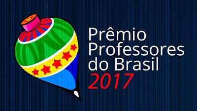 Professores têm até sexta-feira, 25, para se inscreverem no Prêmio Professores do Brasil