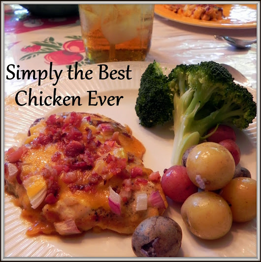 Simply the Best Chicken Ever