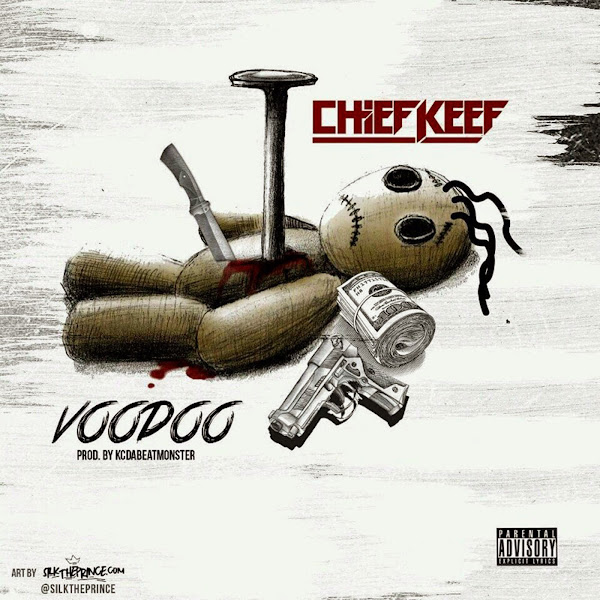 Chief Keef - Voodoo - Single Cover
