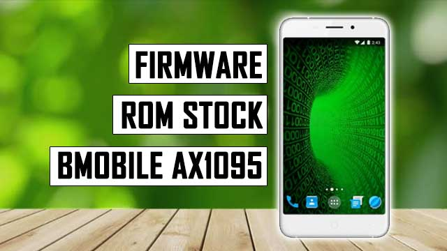 Firmware - rom stock Bmobile AX1095