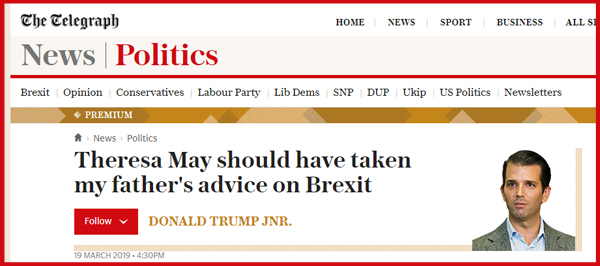 screenshot of a headline at the Telegraph reading: 'Theresa May should have taken my father's advice on Brexit' accompanied by a byline and photo of Donald Trump Jr.
