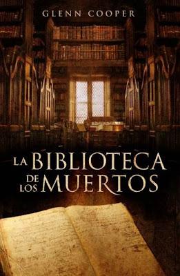 La biblioteca de los muertos - Glenn Cooper (2010)