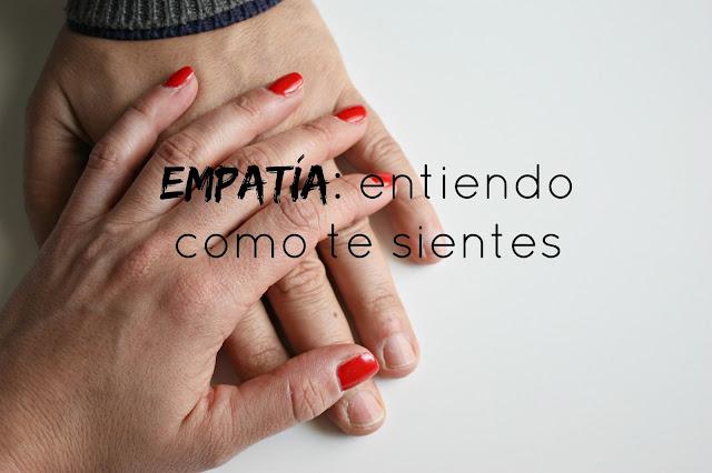 http://mediasytintas.blogspot.com/2016/04/empatia-entiendo-como-te-sientes.html