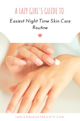 Easiest Night time skincare routine moisturizing