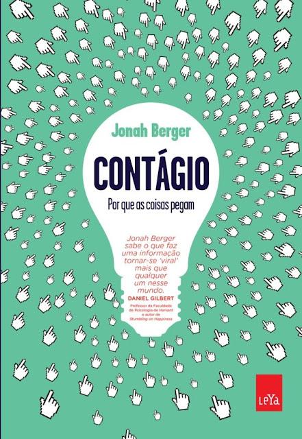 Contágio Por que as coisas pegam - Jonah Berger.jpg