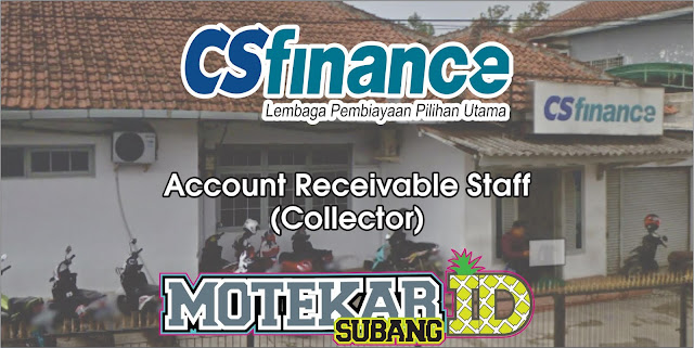 Info Loker Account Receivable Staff (Collector) CS Finance Subang April 2019
