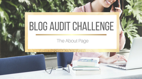 Blog Audit Challenge: The About Page