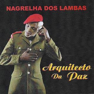 Nagrelha Dos Lambas e Madruga Yoyo - Macolobanza