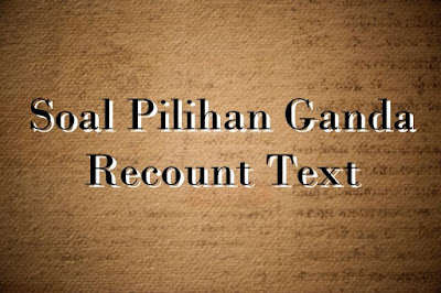 DBI | Soal Recount Text