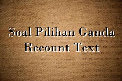DBI | Soal Recount Text