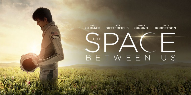 Sinopsis / Alur Cerita Film The Space Between Us (2017)