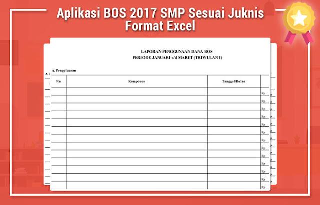 Aplikasi BOS 2017 SMP Sesuai Juknis Format Excel
