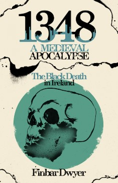 http://irishhistorypodcast.ie/new-book-on-the-black-death-in-ireland-out-now/