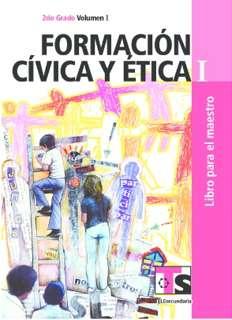 Libro de TelesecundariaFormación Cívica y ÉticaISegundo gradoVolumen ILibro para el Maestro2016-2017