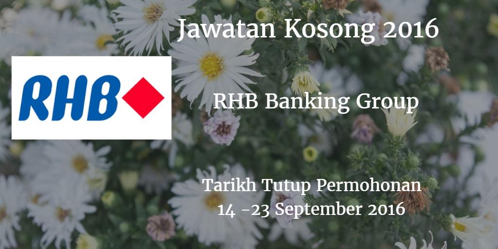 Jawatan Kosong RHB Banking Group 14 - 23 September 2016