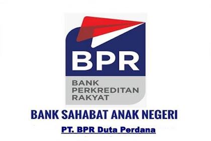 Lowongan Kerja PT. BPR Duta Perdana Pekanbaru Desember 2018