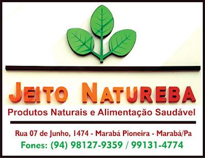 JEITO NATUREBA - PRODUTOS NATURAIS E ALIMENTAÇÃO SAUDÁVEL