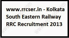 Eastern Railway Kolkata Recruitment 2013