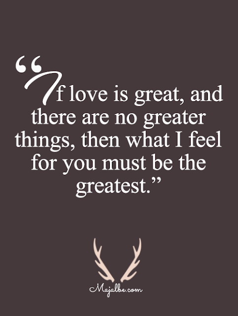 If Love Is Great Love Quotes