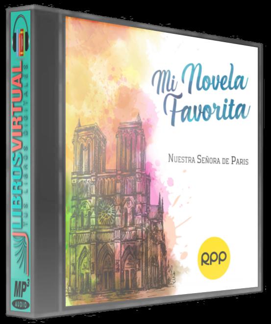 Mi Novela Favorita: CD13 – Nuestra señora de París