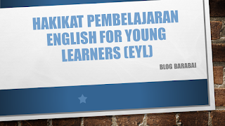 ENGLISH FOR YOUNG LEARNERS (EYL)