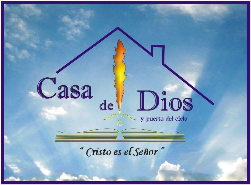 Casa De Dios Y Puerta Del Cielo: Identidad De Casa De Dios