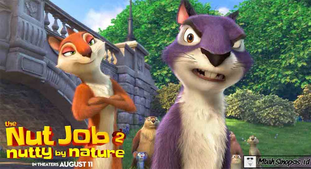 Sinopsis Film The Nut Job 2: Nutty by Nature 2017