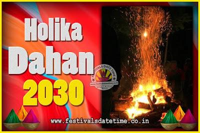 2030 Holika Dahan Puja Date & Time, 2030 Holika Dahan Calendar
