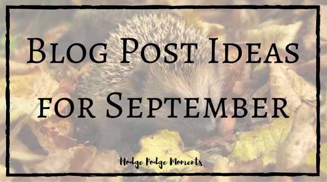 Blog Post Ideas for September