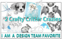Cheryl at 2 Crafty Crazy Critters chose my Card as a DT Pick!